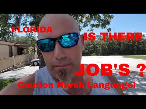 JOB'S! IN FLORIDA!! MY 2 CENTS!
