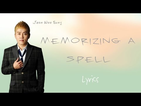 Jeon Woo Sung- 'Memorizing a Spell' (Hwarang: The Beginning OST, Part 8) [Han|Rom|Eng lyrics]