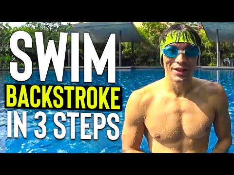 LEARN To SWIM BACKSTROKE In 3 Steps - TUTORIAL Lesson For BEGINNERS Kids Or Adults