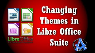 Change Theme In Libre Office | Easy Instructions | Writer | Calc | Impress  | Base  | Math | Draw