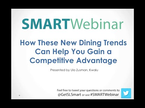 SMARTWebinar: How These New Dining Trends  Can Help You Gain a Competitive Advantage