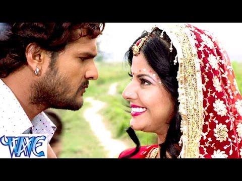 जनम जनम के बंधन - Bandhan - Khesari Lal Yadav - Bhojpuri Hit Songs 2015 new