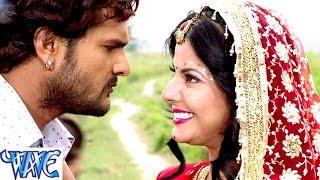 जनम जनम के बंधन bandhan khesari lal yadav bhojpuri hit songs 2015 new