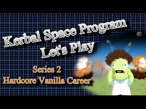Kerbal Space Program Let's Play S2 E32 - Rescue (From Start To Finish)