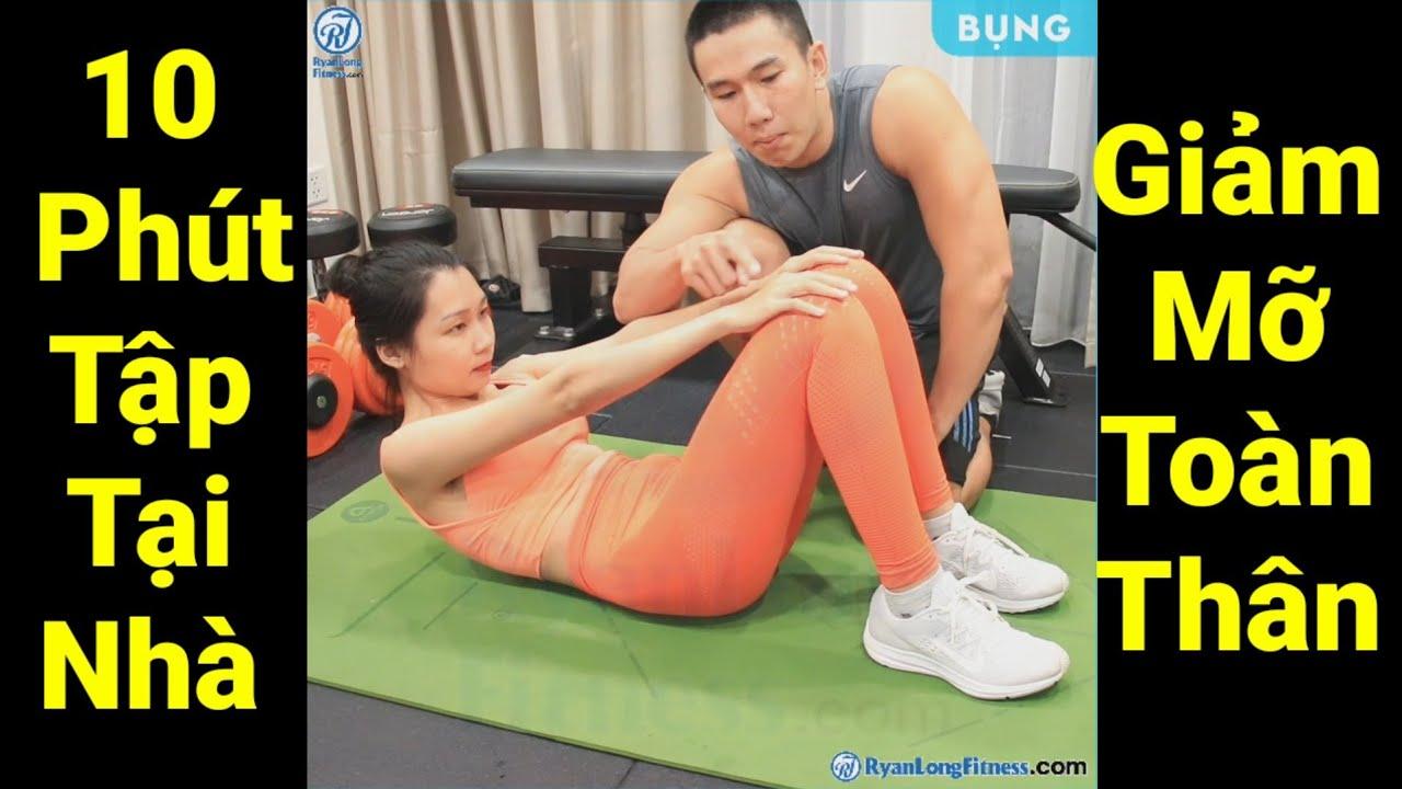10 Phút Tập Tại Nhà Giảm Mỡ Toàn Thân Cho Nữ - Junie HLV Ryan Long Fitness