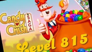 Candy Crush Saga Level 815 Walkthrough