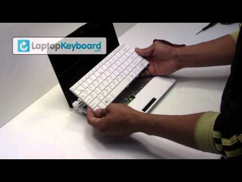 Asus Keyboard Installation Replacement Guide - Replace Remove - EEE PC Netbook