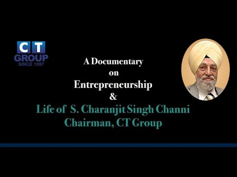The POWER OF DREAMS  (Full Documentary ) | S. Charanjit Singh Channi | CT GROUP