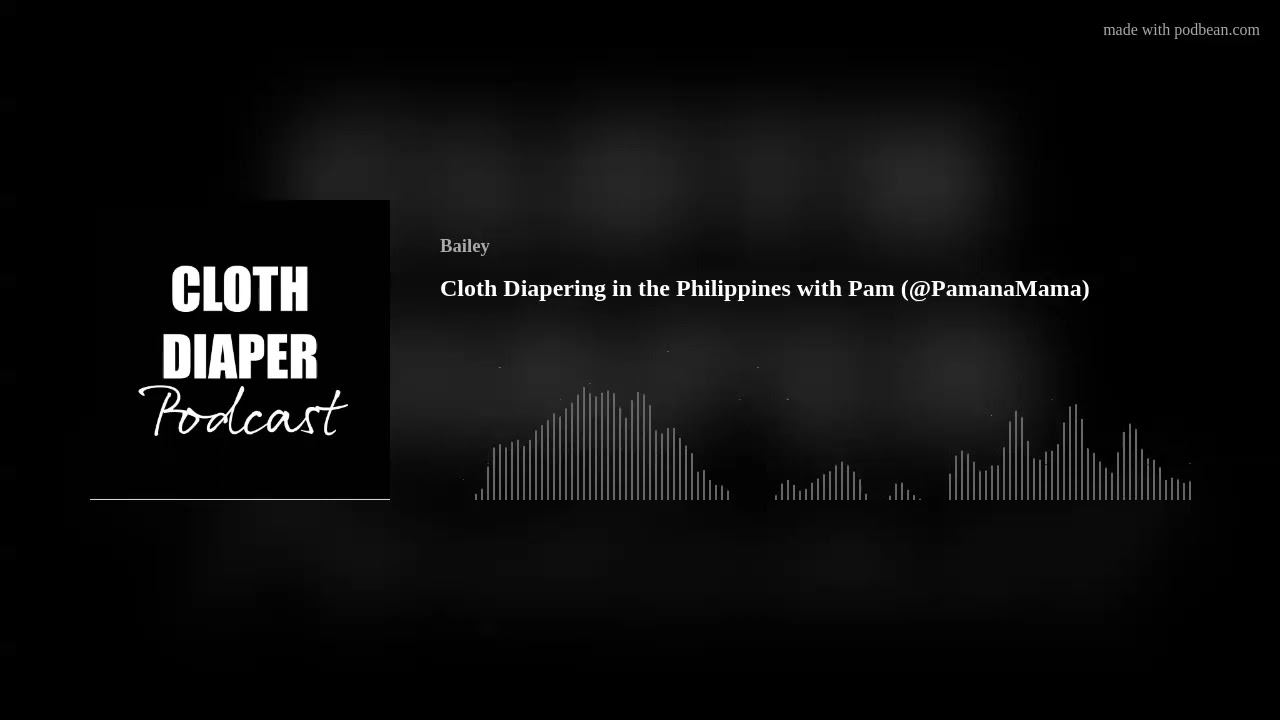Cloth Diapering in the Philippines with Pam (@PamanaMama)
