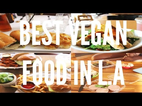 TOP 5 VEGAN RESTAURANTS IN L.A