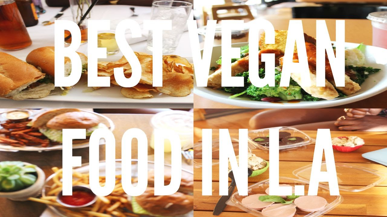 Top 5 Vegan Restaurants In L A
