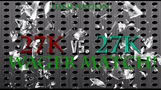 27K WAGER MATCH! SCARY COMEBACK! Thumbnail