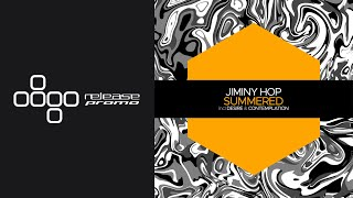 PREMIERE: Jiminy Hop - Summered (Extended Mix) [Juicebox Music]