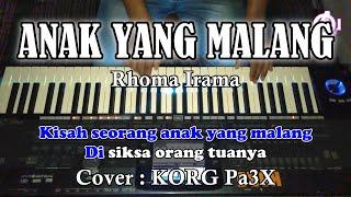 ANAK YANG MALANG - Rhoma irama - Karaoke Dangdut ( COVER ) Korg PA3X