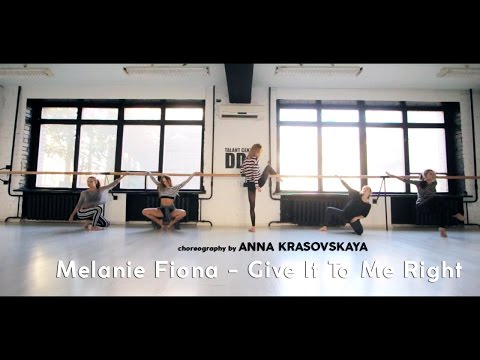 Melanie Fiona  Give It To Me Right choreography  ANNA KRASOVSKAYA  Talant Center DDC