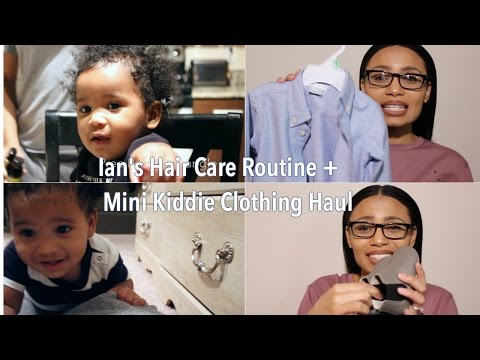 Ian's Haircare Routine + Mini Kiddie Clothing Haul