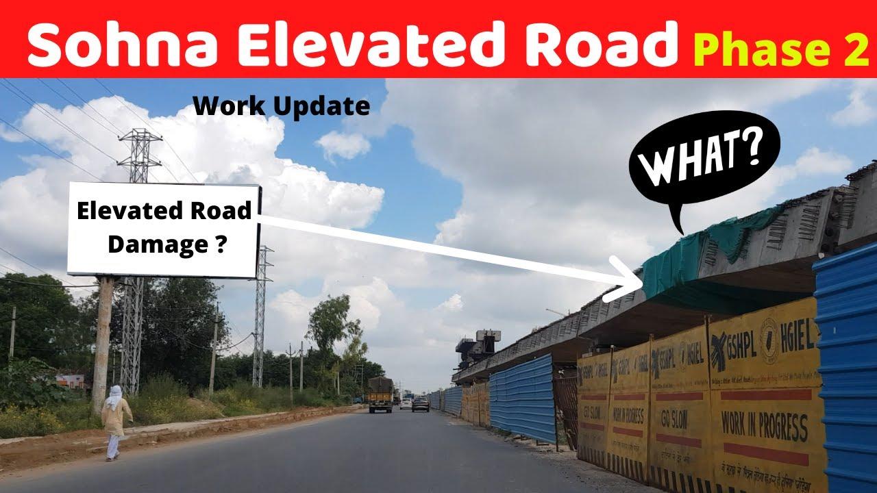 Sohna Elevated Road Phase 2 | Damage? | #rslive