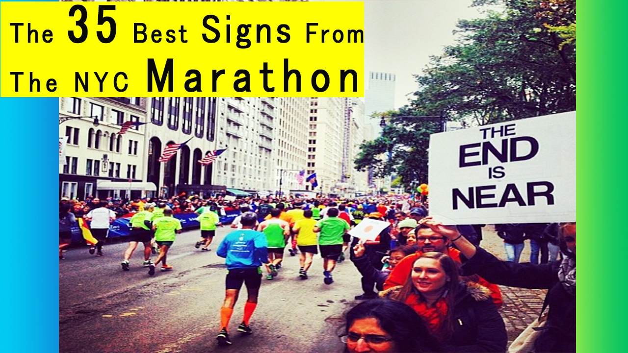 the 35 best signs from the nyc marathon best funny