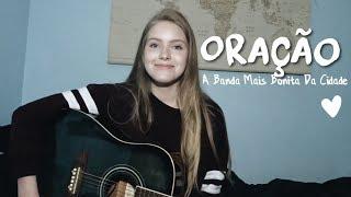 Oração - A Banda mais Bonita Da Cidade (cover) | Katelyn M