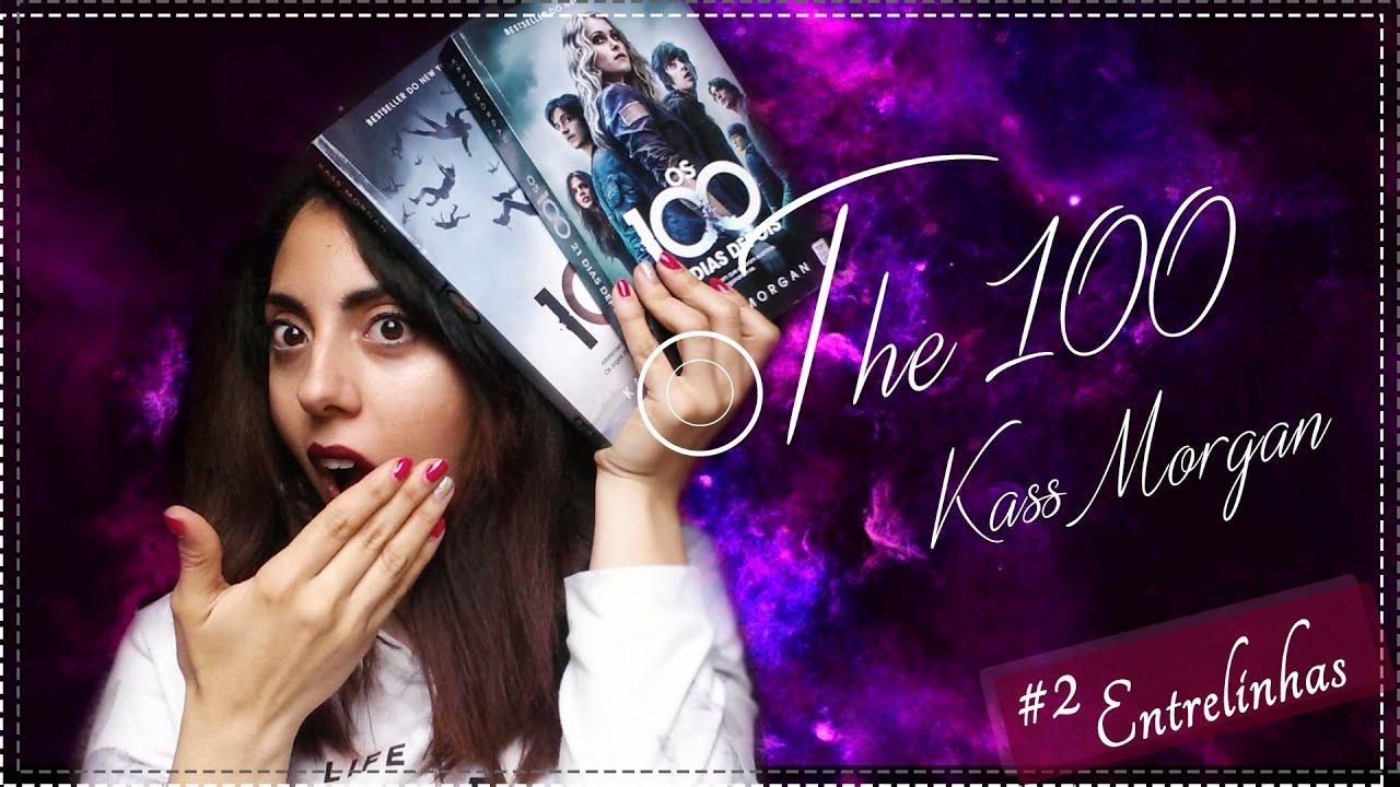 The 100  Kass Morgan