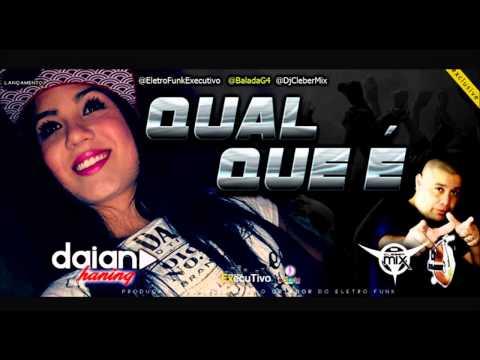 Dj Cleber Mix Feat Daiane Haning - Qual Que É