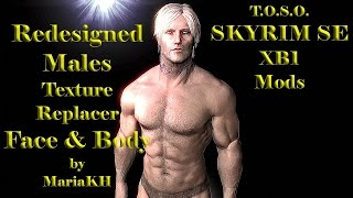 Skyrim Mods XB1 Redesigned Males Texture Replacer for Face