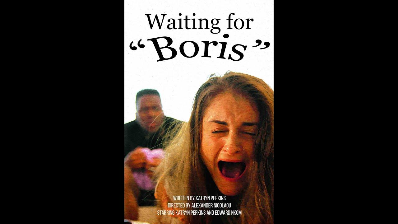 Waiting For Boris