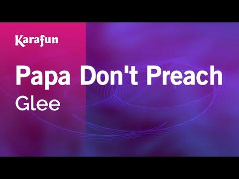 Karaoke Papa Don't Preach - Glee *