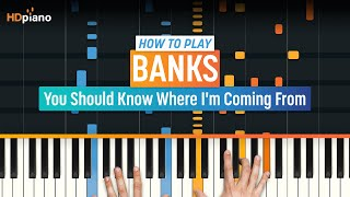 "How To Play ""You Should Know Where I"