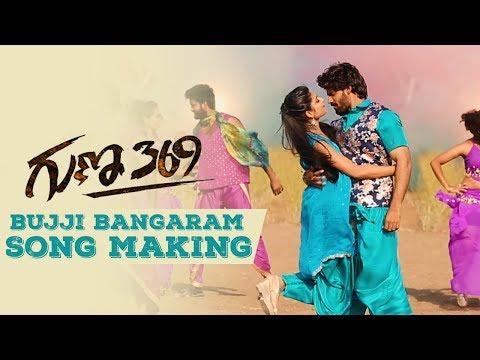 bujji-bangaram-song-making- -guna-369-songs- -karthikeya,-anagha