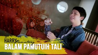 Lagu Minang Terbaru - Harry Parintang~Balam Pamutuih Tali MP3
