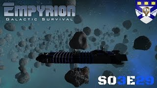 "Empyrion Galactic Survival (S03) -Ep 29 ""Asteroid Mining At It"