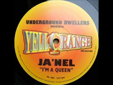 Underground Dwellers Presents Ja Nel I M A Queen