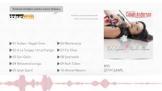 Canan Anderson - Şeyh Şamil (Official Audio)