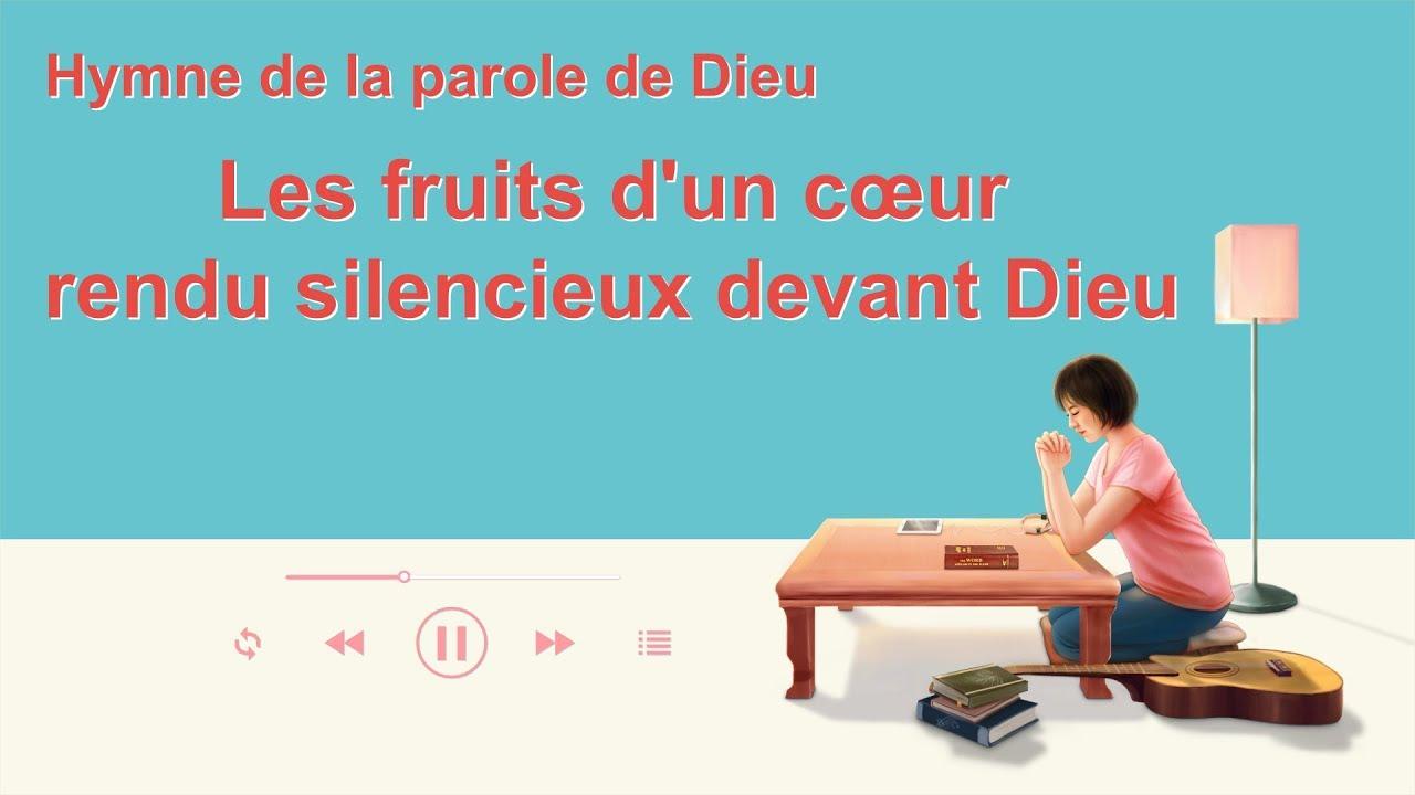 Chant chrétien 2020 « Les fruits d'un cœur rendu silencieux devant Dieu » (avec paroles)