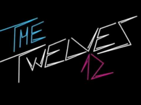 The Twelves  - When you talk