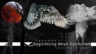 The Chamber Door (Vlog Series) - Ep. 38