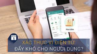 Xác thực ví điện tử: Nhiều người còn lo lắng | VTC1