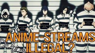 Welche ANIME-STREAMS sind jetzt illegal?