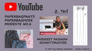 2.Teil Paperbagpants Paperbaghose Modeste No.2 Näh-Anleitung DIY Tutorial ModestFashionSchnittmuster