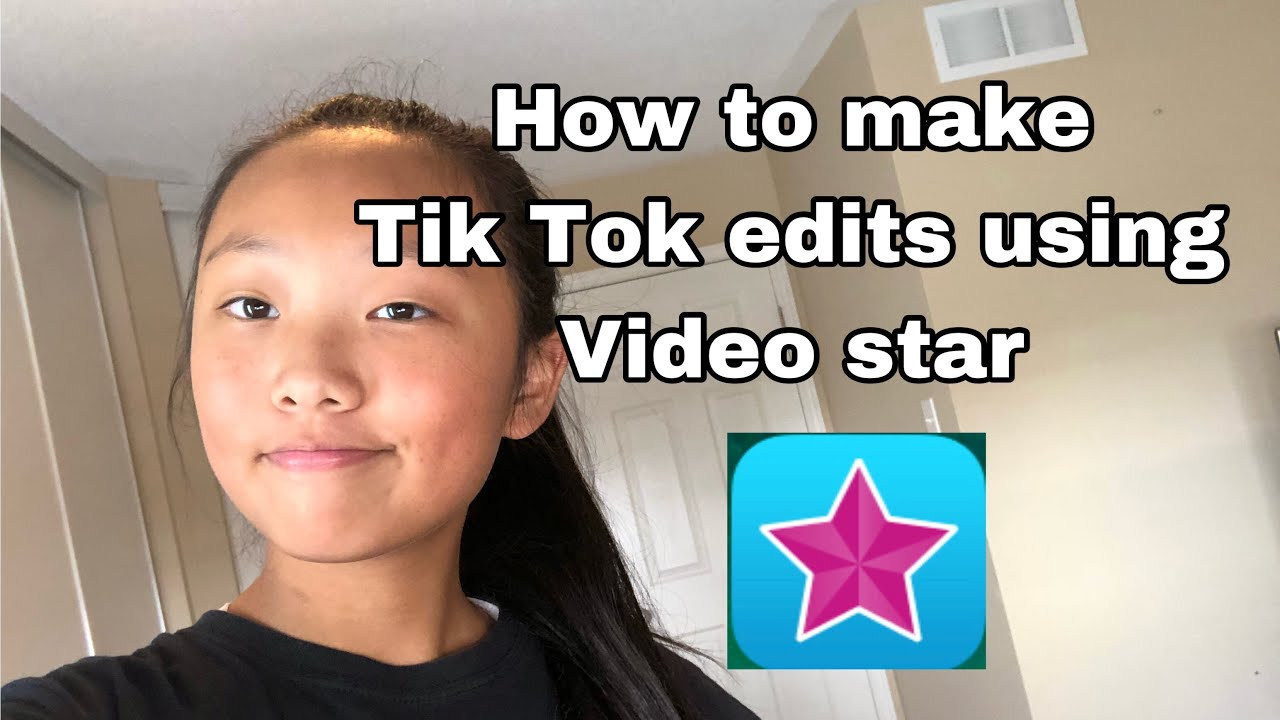 How To Make Tik Tok Edits Using Video Star For Free