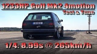 VW Golf Mk2 4Motion 1233HP 8,99s @ 265kmh Turboscheune Test & Tune 2015