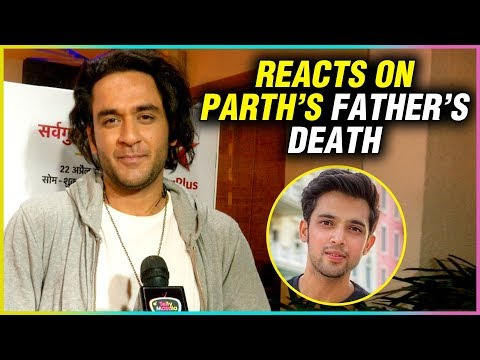 Vikas Gupta REACTS On Parth Samthaan's Father Demise | EXCLUSIVE INTERVIEW