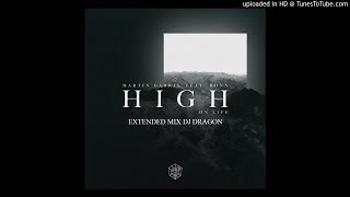 Martin Garrix feat. Bonn - High On Life (Extended Mix Dj Dragon)