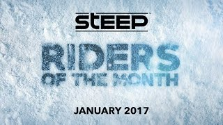 Steep: Riders of the Month - January