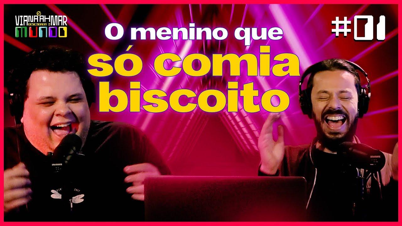 Viana e Ahmar Descobrem o Mundo #01