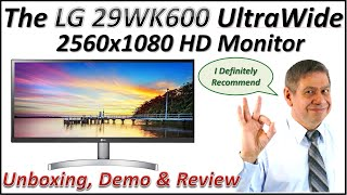The LG 29WK600-W UltraWide MONITOR: UNBOXING, SET-UP and REVIEW