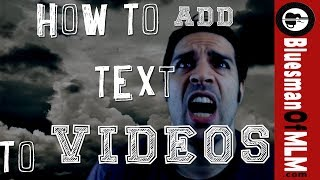 How To Add Text To A Video - 2 Easy Quick Ways [Tutorial](http://trk.as/empower How To Add Text To A Video - 2 Easy Quick Ways [Tutorial] Resources mentioned in video http://bluesmanofmlm.com/add-text/ Fonts: ..., 2014-04-10T21:18:23.000Z)