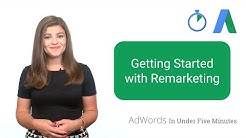 Getting Started with Remarketing - AdWords In Under Five Minutes