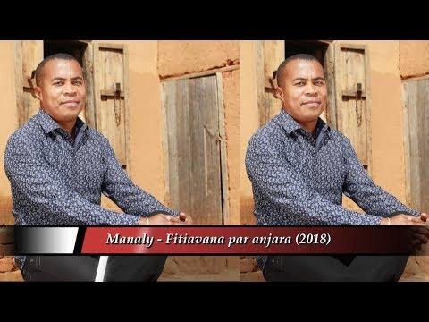 Manaly - Fitiava par anjara (Exclusivité Maestro Prod 2018)